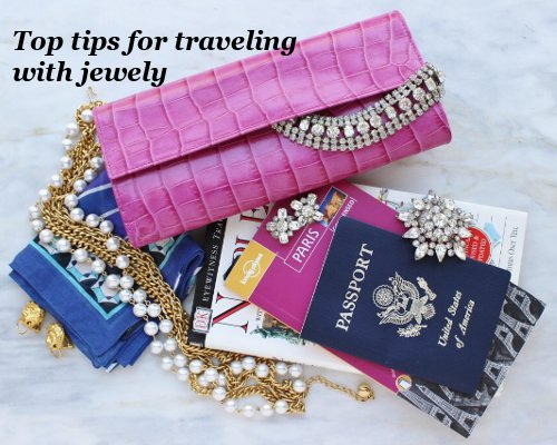 top tips for traveling with jewelry