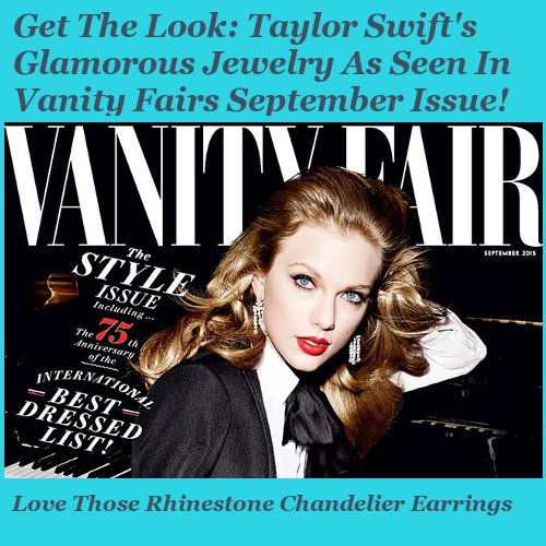 Taylor Swift Vanity Fair September 2015 Get the look fashion jewelry